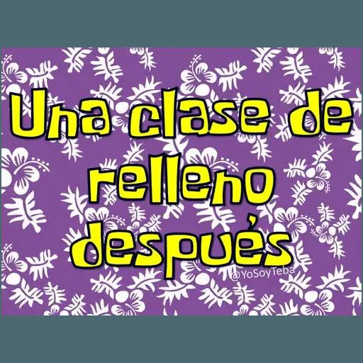 Frases Bob Esponja Español - Sticker 23